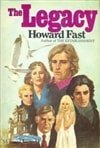 Fast, Howard | Legacy, The | First Edition Book