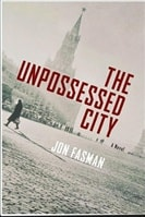 Fasman, Jon - Unpossessed City, The (Signed First Edition)