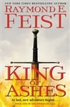 King of Ashes | Feist, Raymond E. | Signed First Edition Book