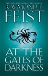 Feist, Raymond E. | At the Gates of Darkness | Signed First Edition UK Book