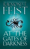 At the Gates of Darkness | Feist, Raymond E. | Signed First Edition UK Book