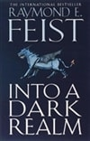Into A Dark Realm | Feist, Raymond E. | Signed First Edition UK Book