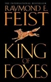 King of Foxes | Feist, Raymond E. | Signed 1st Edition UK Trade Paper Book