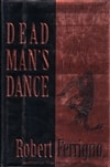 Dead Man's Dance | Ferrigno, Robert | First Edition Book