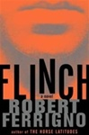 Flinch | Ferrigno, Robert | First Edition Book