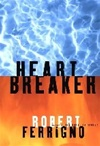 Heartbreaker | Ferrigno, Robert | Signed First Edition Book