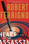 Heart of the Assassin | Ferrigno, Robert | Signed First Edition Book