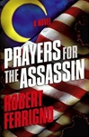 Prayers for the Assassin | Ferrigno, Robert | Signed First Edition Book