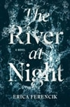 Ferencik, Erica | River at Night, The | Signed First Edition Book