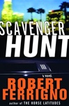 Scavenger Hunt | Ferrigno, Robert | Signed First Edition Book