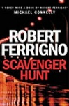 Scavenger Hunt | Ferrigno, Robert | Signed First Edition UK Book