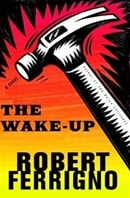 Wake-Up, The | Ferrigno, Robert | Signed First Edition Book