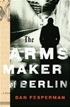 Arms Maker of Berlin, The | Fesperman, Dan | Signed First Edition Book