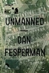 Unmanned | Fesperman, Dan | Signed First Edition Book