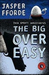 Big Over Easy, The | Fforde, Jasper | Signed First Edition Book