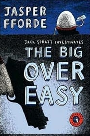 The Big Easy Over by Jasper Fforde