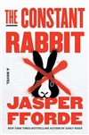 Fforde, Jasper | Constant Rabbit, The | Signed First Edition Book