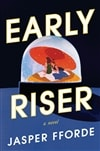 Early Riser | Fforde, Jasper | Signed First Edition Copy