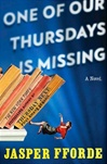 Fforde, Jasper - One of Our Thursdays is Missing (Signed First Edition)