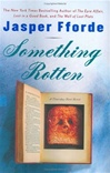 Fforde, Jasper - Something Rotten (Signed First Edition)