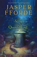 Song of the Quarkbeast by Jasper Fforde