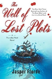 Well of Lost Plots, The | Fforde, Jasper | Signed First Edition Book