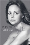 In Pieces by Sally Field | Signed First Edition Book