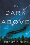 Finley, Jeremy | Dark Above, The | Signed First Edition Copy