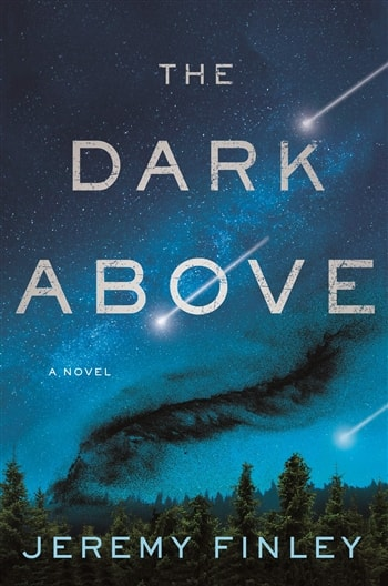 The Dark Above by Jeremy Finley