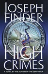 High Crimes | Finder, Joseph | Signed First Edition Book