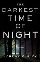Finley, Jeremy | Darkest Time of Night, The | Signed First Edition Copy