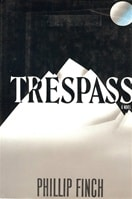 Trespass | Finch, Phillip | Signed First Edition Book