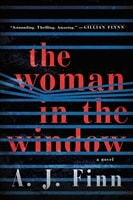 Woman in the Window, The | Finn, A.J. | Signed First Edition Book
