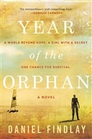 Findlay, Daniel | Year of the Orphan | Signed First Edition Copy