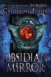 Obsidian Mirror | Fisher, Catherine | Signed First Edition Book
