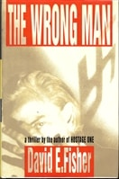 Wrong Man, The | Fisher, David E. | First Edition Book