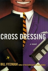 Cross Dressing | Fitzhugh, Bill | Signed First Edition Book