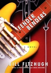 Fender Benders | Fitzhugh, Bill | Signed First Edition Book