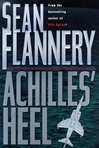 Achilles' Heel | Flannery, Sean (Hagberg, David) | Signed First Edition Book