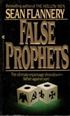 False Prophets | Flannery, Sean (Hagberg, David) | Signed 1st Edition Mass Market Paperback Book