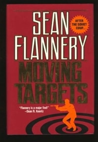 Moving Targets | Flannery, Sean (Hagberg, David) | Signed First Edition Book