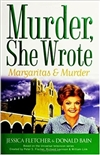 Margaritas and Murder | Fletcher, Jessica & Bain, Donald | First Edition Book
