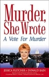 Fletcher, Jessica & Bain, Donald | Vote for Murder, A | First Edition Book
