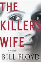 Killer's Wife, The | Floyd, Bill | First Edition Book