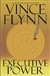 Executive Power | Flynn, Vince | Signed First Edition Book