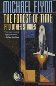 Forest of Time, The | Flynn, Michael | First Edition Book