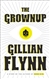 Flynn, Gillian | Grownup, The | Signed First Edition Book
