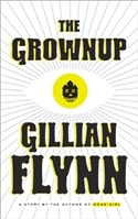Grownup, The | Flynn, Gillian | Signed First Edition Book