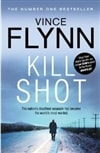 Kill Shot | Flynn, Vince | Signed First Edition UK Book