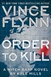 Order to Kill | Mills, Kyle (as Flynn, Vince) | Signed First Edition Book